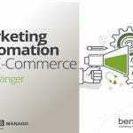 Marketing Automation im E-Commerce für Anfänger [Kostenloses E-Book]
