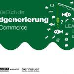 [KOSTENLOSES E-BOOK] Das große Buch der Leadgenerierung für E-Commerce