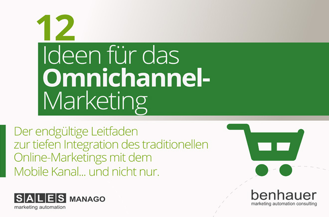 12 Ideen für das Omnichannel-Marketing [E-Book]
