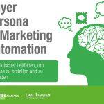 Buyer Persona in Marketing Automation – ein praktischer Leitfaden, um Personas zu erstellen und zu verwenden [kostenloses E-Book]
